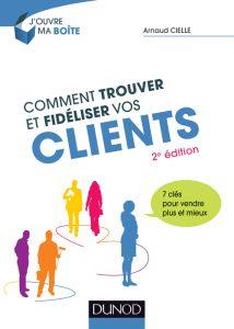 Couverture 2° édition Comment trouver et fidéliser vos clients