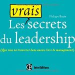 Les vrais secrets du leadership