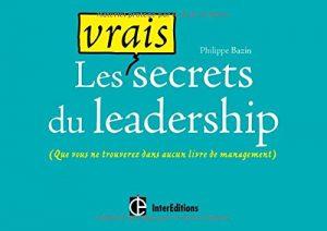 Les vrais secrets du leadership